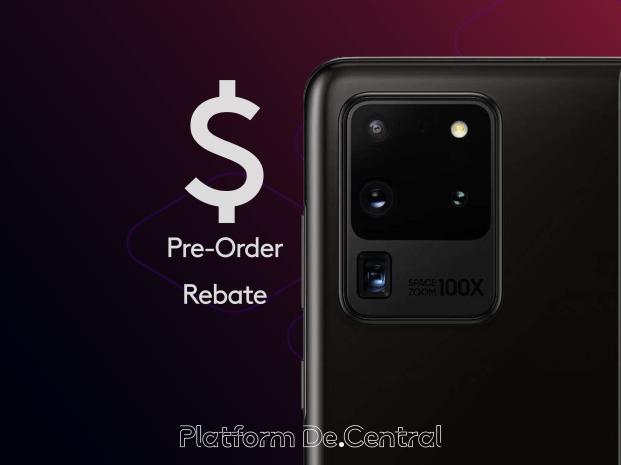 Claim you Galaxy S20 Pre-Order Rebate