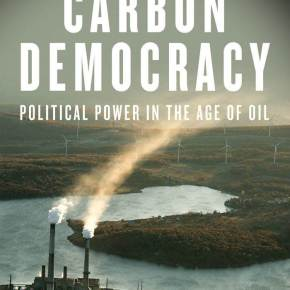 Carbon Democracies? Politics, Money, and the Pursuit of Oil - New York, 9 Oct