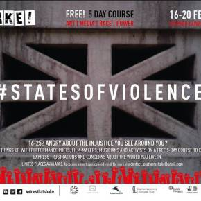 #Shake2015: #StatesOfViolence - Applications open