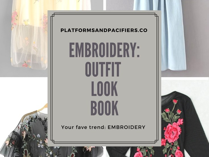 Embroidery Envy – Outfit Look Book – 06.23