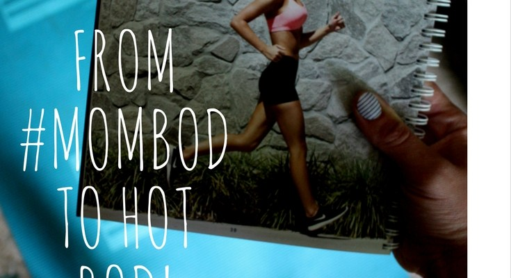 #mombod – The BodyBoss Method