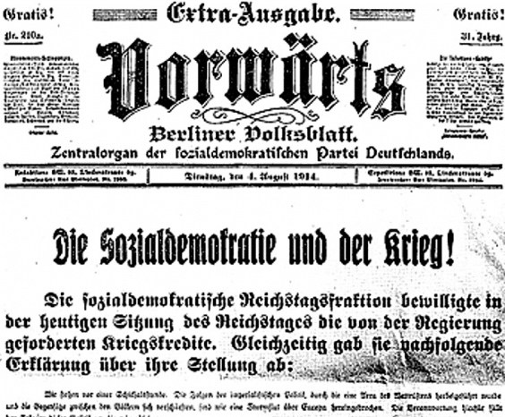 "Cover of the Vorwärts, the SPD's party organ in 1914; the headline reads, ""Social Democracy and the War!"" The SPD voted for war credits to the First World War almost 100 years ago on August 4 1914. Lenin was so incredulous at the SPD's vote for war credits that he thought this issue of Vorwarts was a forgery by the German government."