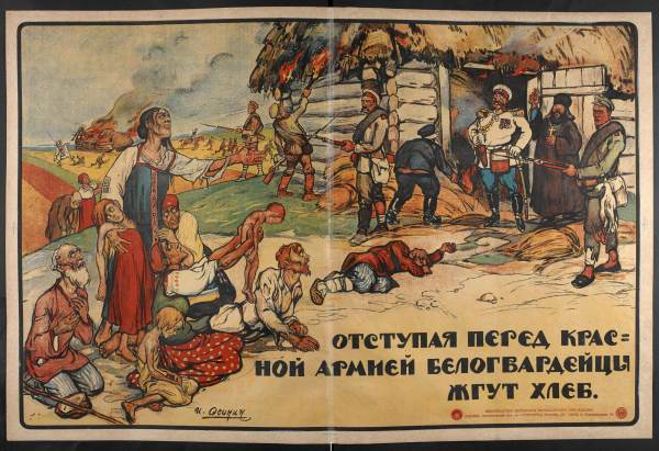 Soviet poster dramatizes the burning of the local peasants' barns and crops by the White Army.