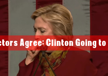 Doctors agree, Clinton going to die