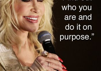Find out who you are and do it on purpose