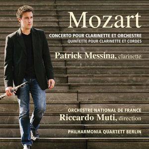Mozart: Concerto pour clarinette et orchestre, K. 622 - Quintette pour clarinette et cordes, K.581 | Patrick Messina
