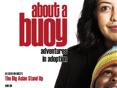 Isma Almas: About a Buoy – Adventures in Adoption #DramatherapistAtEdFringe