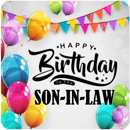 Happy Birthday Son In Law Quotes And Images Apps Bei Google Play