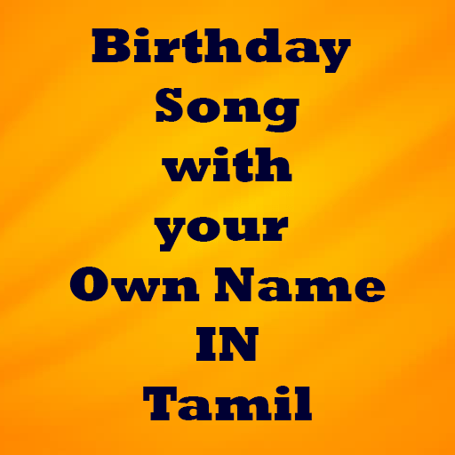Birthday Song With Name In Tamil Apps Bei Google Play