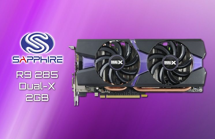 Sapphire R9 285 Dual-X 2GB Review | Play3r