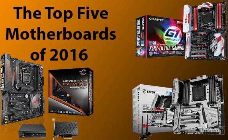 The Top 5 Intel Motherboards of 2016