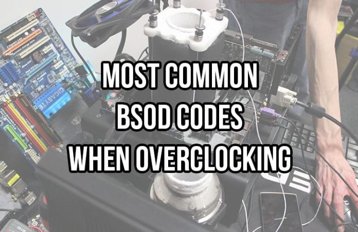 BSOD Code List For Overclocking
