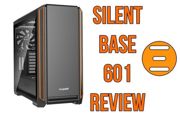 be quiet! Silent Base 601 Case Review