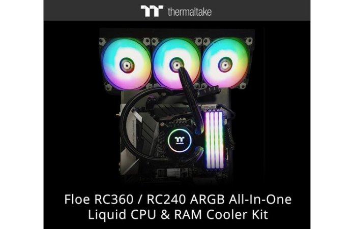 Thermaltake New Floe RC360 / RC240 ARGB CPU & RAM Cooler