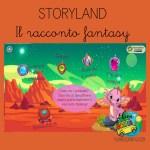 Storyland: il RACCONTO FANTASY - classi quarta e quinta
