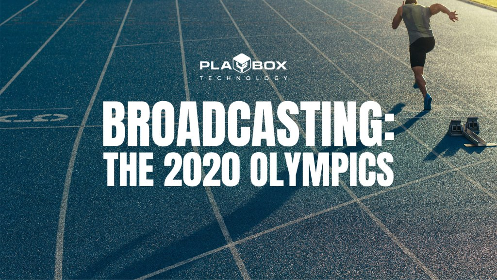 Broadcasting: The 2020 Olympic Games