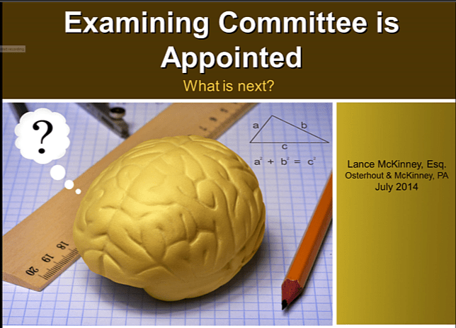 Examining Committee Appointed – What's Next?