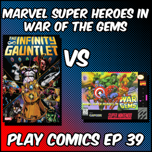Marvel Super Heroes in War of the Gems with Scott Thrower (Fairy Tales for Unwanted Children)