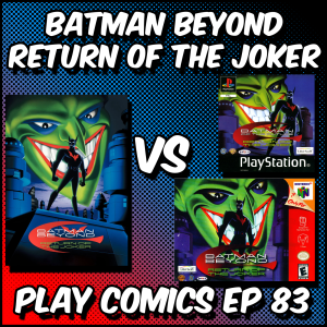 Batman Beyond Return of the Joker with Dan McMahon and Jake McMahon (DC SuperSons)