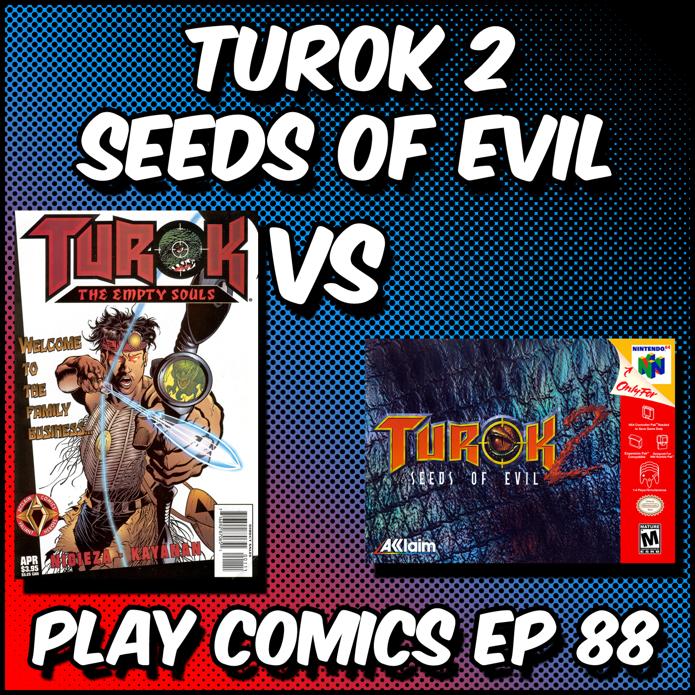 Turok 2 Seeds of Evil with Billy (CommanderCast)