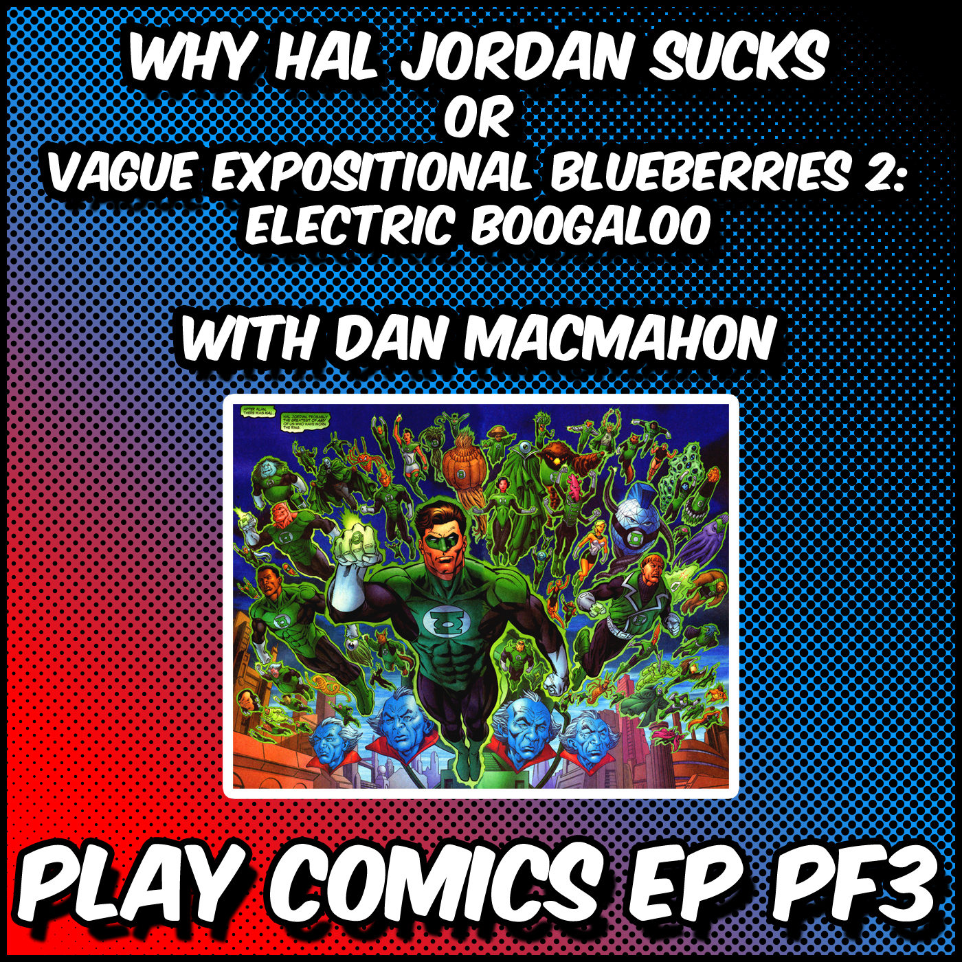Why Hal Jordan Sucks with Dan McMahon (DC SuperSons)