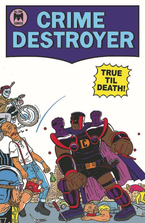 Crime Destroyer Truth Till Death