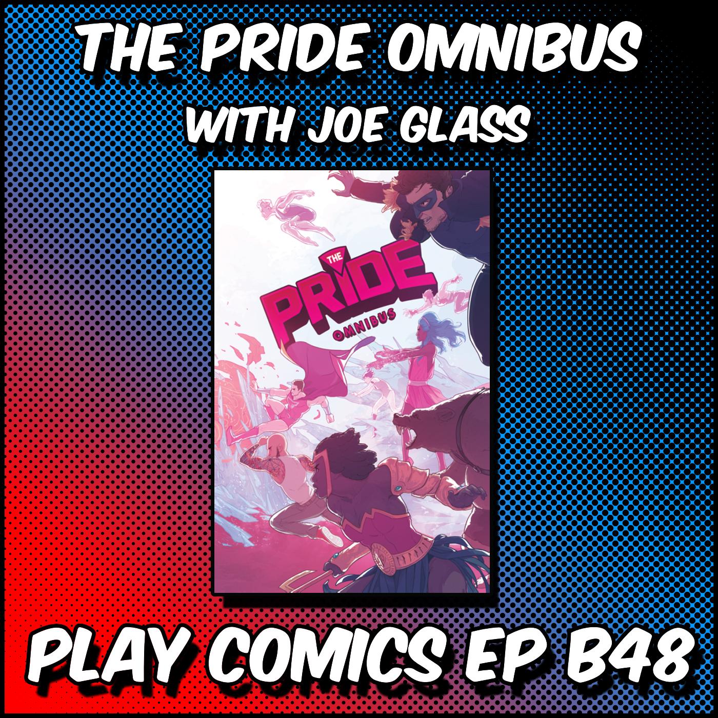 The Pride Omnibus with Joe Glass