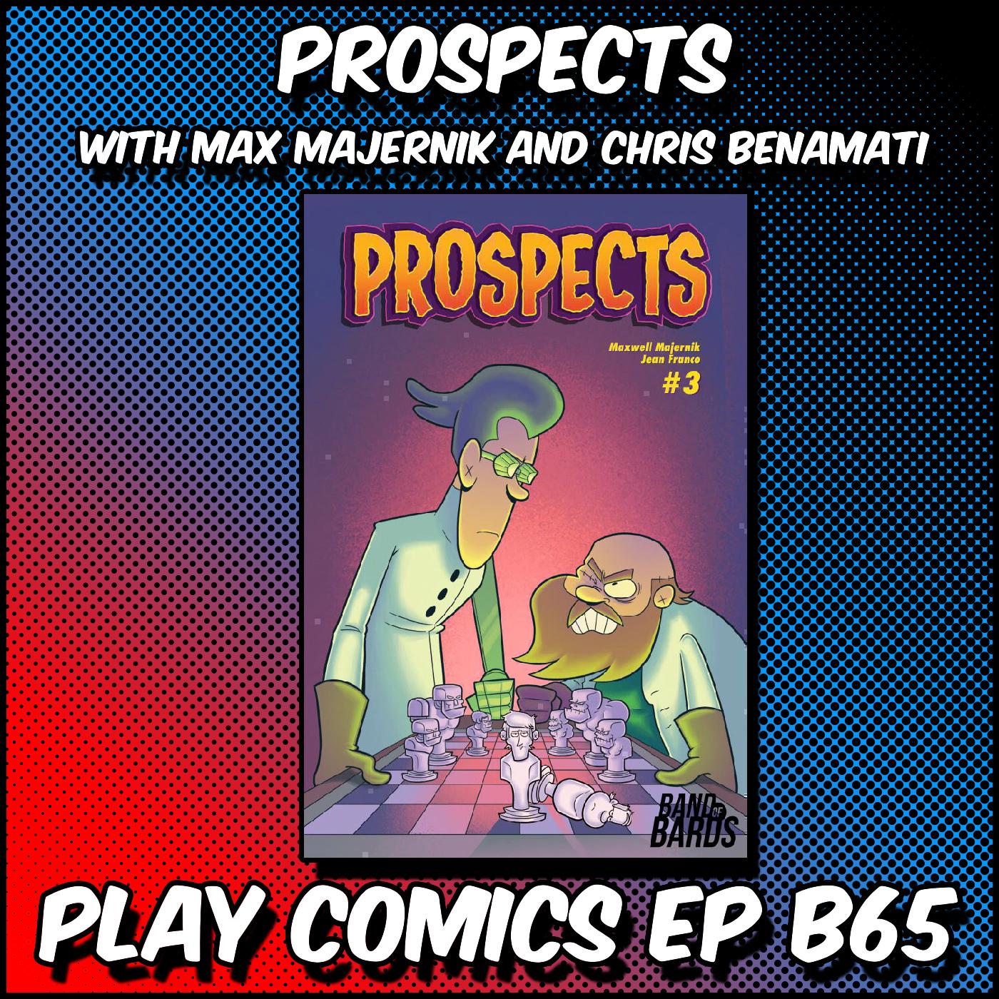 Prospects with Max Majernik and Chris Benamati