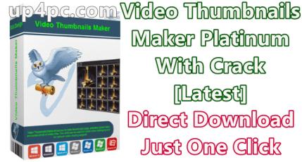 Video Thumbnails Maker 15.2.0.0 Platinum Full Download