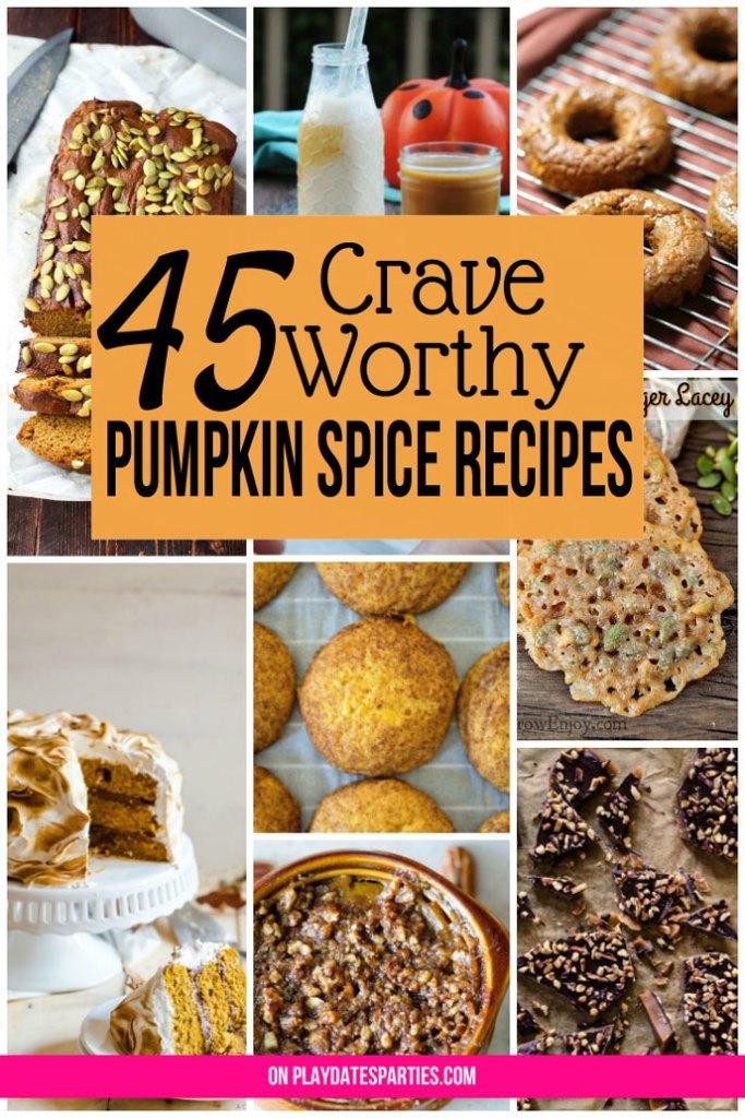 45 Pumpkin Spice Recipes So Good You'll Crave More