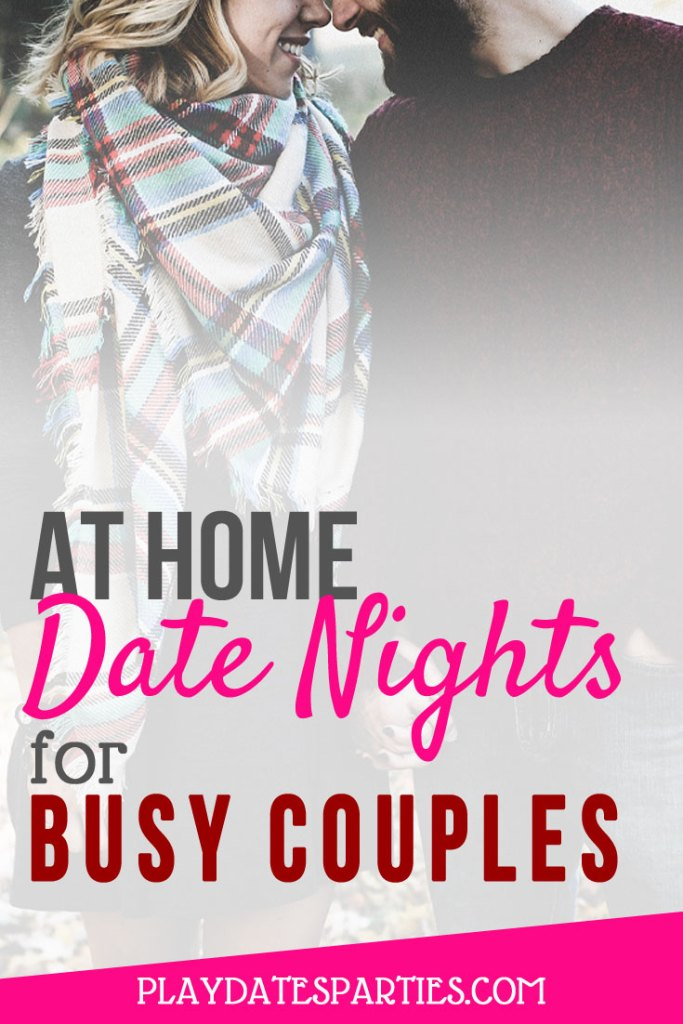 Perfect At Home Date Night Ideas For Busy Couples