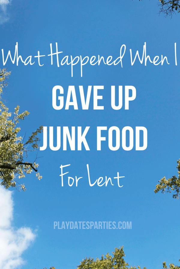 I-Gave-Up-Junk-Food