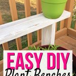 Easy DIY Potted Plant Benches (ORC Week 2)