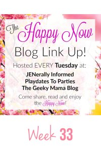 The Happy Now Blog Link-Up #33