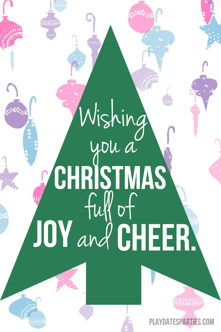 Wishing you a Christmas full of joy and cheer.