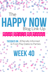 The Happy Now Blog Link Up #40