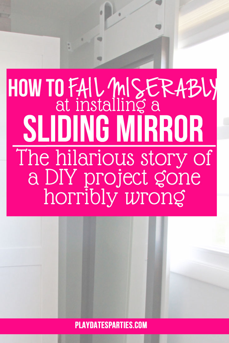 How-to-Fail-Miserably-at-Installing-a-Sliding-Mirror