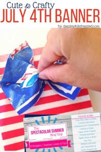 Make Memories with a Cute and Crafty July 4th Banner