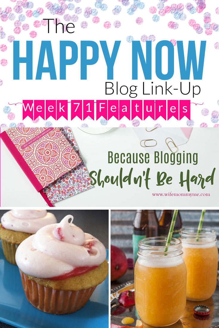 Featured this week: Rhubarb cupcakes, IPA slushies, and awesome blogging advice! Share your own happy posts and see those of others at the Happy Now Link Up every Tuesday through Saturday.