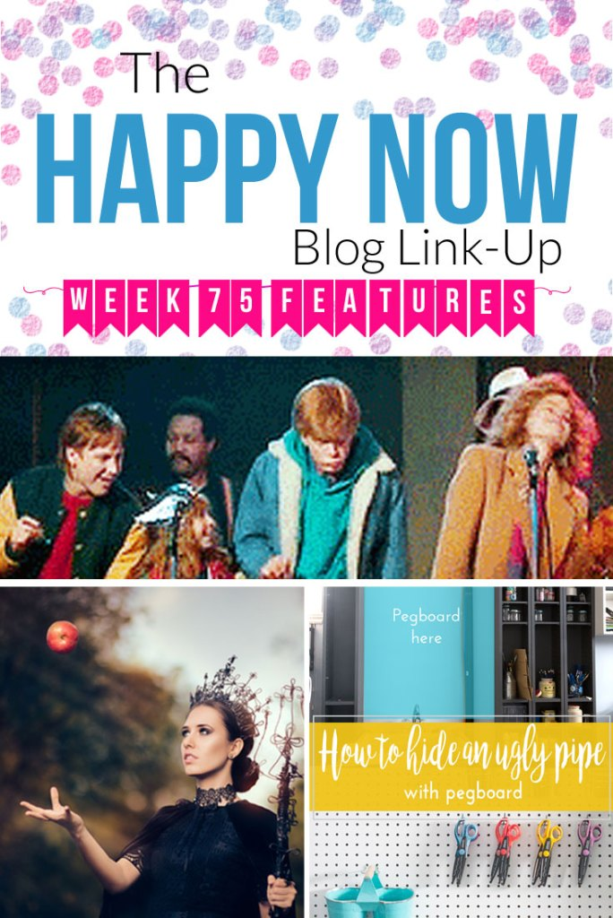 The Happy Now Blog Link Up #75