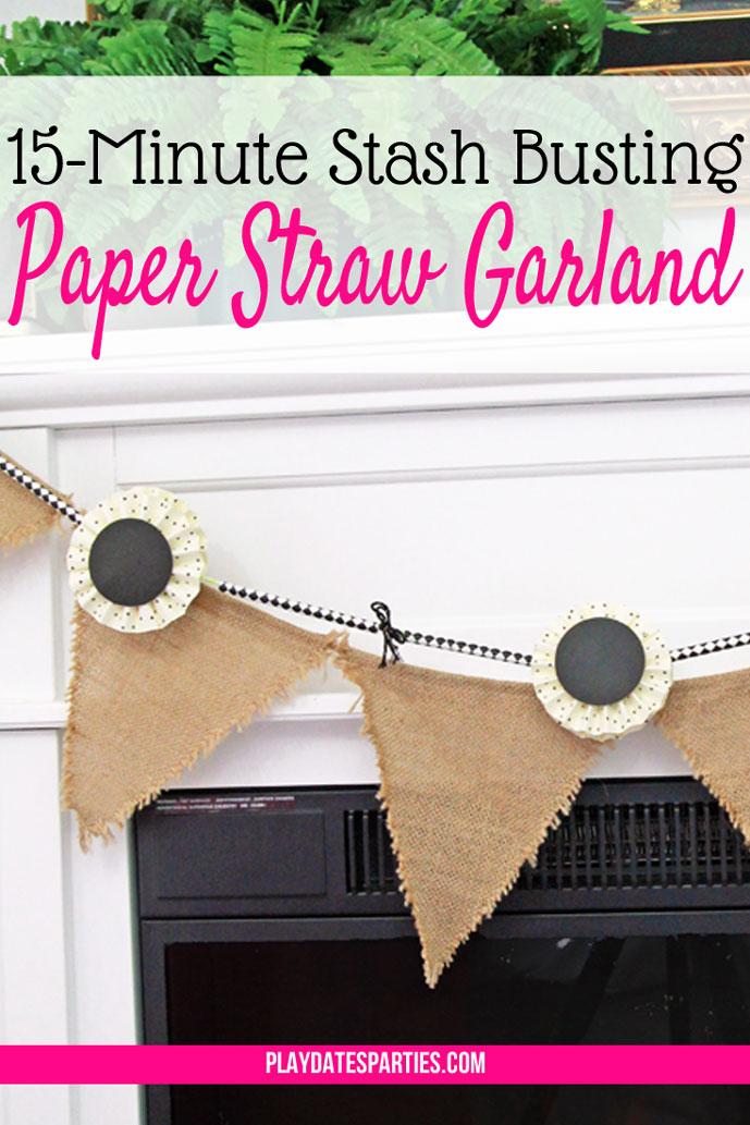 Stash-Busting Paper Straw Garland