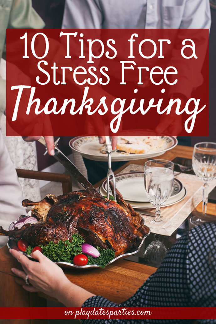 Follow these 10 stress-free tips for hosting Thanksgiving dinner so you can enjoy spending time with family and those who matter most!