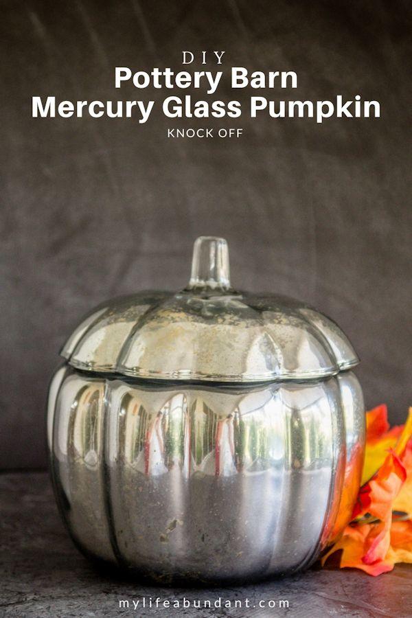 DIY Pottery Barn Mercury Glass Pumpkin Knock Off From my Life Abundant.
