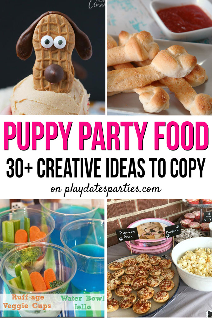 Puppy Themed Party Food 30 Paw Some Ideas To Copy