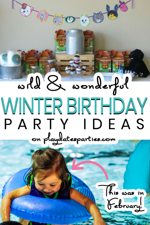 Winter Birthday Party Ideas 10 Party Themes They Ll Love