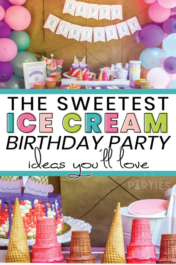 Ice Cream Party Ideas For The Sweetest Kid On The Block