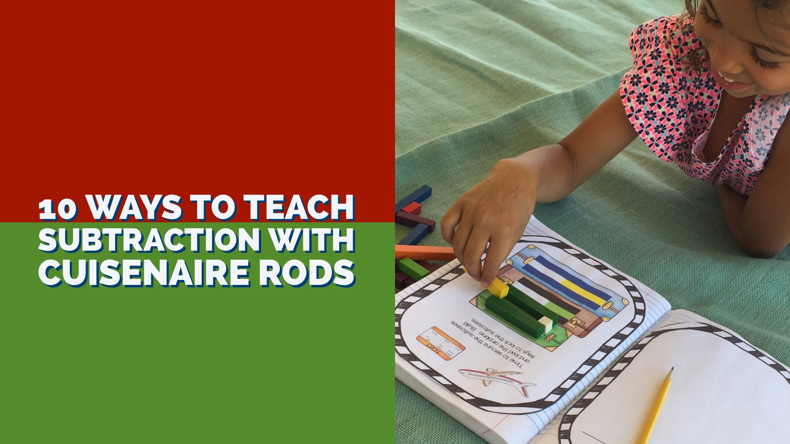 10 Ways To Teach Subtraction Using Cuisenaire Rods