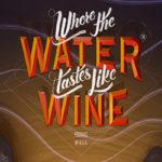 Blockbuster Gaming - Where The Water Tastes Like Wine