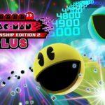 Pac-Man Championship Edition 2+
