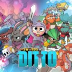 Player 2 Plays - The Swords of Ditto: Part 2